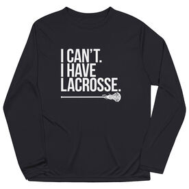 Girls Lacrosse Long Sleeve Performance Tee - I Can't. I Have Lacrosse