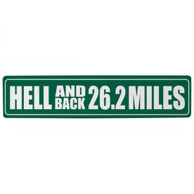 """Running Aluminum Room Sign - Hell And Back 26.2 Miles (4""""x18"""")"""
