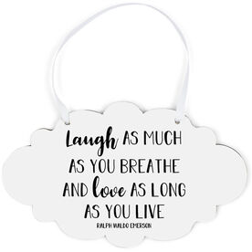 Cloud Sign - Laugh and Love
