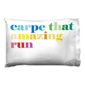 Running Pillowcase - Carpe That Amazing Run