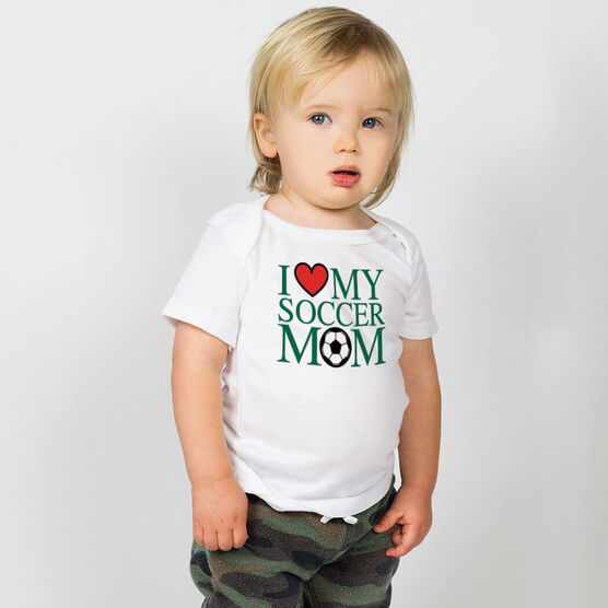 Soccer Baby T-Shirt - I Love My Soccer Mom