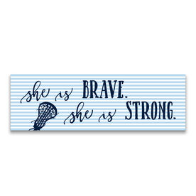 "Girls Lacrosse 12.5"" X 4"" Removable Wall Tile - She Is Brave. She Is Strong."