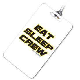 Crew Bag/Luggage Tag Eat, Sleep, Crew