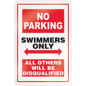 "Swimming 18"" X 12"" Aluminum Room Sign - No Parking Sign"