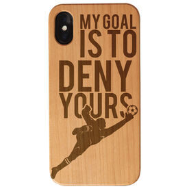 Soccer Engraved Wood IPhone® Case - My Goal Is To Deny Yours Goalie