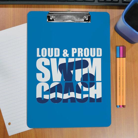 Swimming Custom Clipboard Loud & Proud Swim Coach