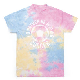 Soccer Short Sleeve T-Shirt - I'd Rather Be Playing Soccer (Round) Tie Dye