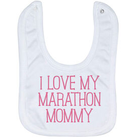 Running Baby Bib - I Love My Marathon Mommy