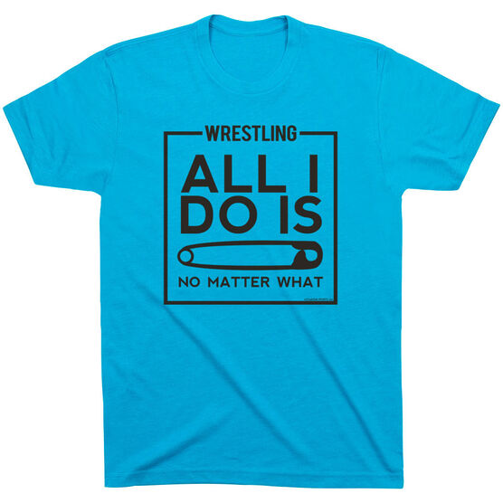 Wrestling Tshirt Short Sleeve All I Do Is Pin