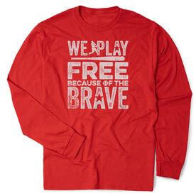 Baseball Tshirt Long Sleeve - Because Of The Brave Baseball