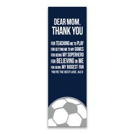 "Soccer 12.5"" X 4"" Removable Wall Tile - Dear Mom (Vertical)"