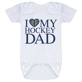 Hockey Baby One-Piece - I Love My Hockey Dad