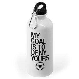 Soccer 20 oz. Stainless Steel Water Bottle - My Goal Is To Deny Yours