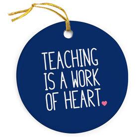 Teacher Porcelain Ornament - Teaching Work of Heart