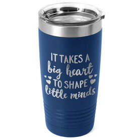 Teacher 20 oz. Double Insulated Tumbler - Big Hearts Little Minds