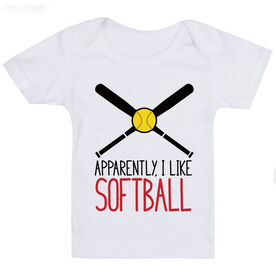 Softball Baby T-Shirt - Apparently, I Like Softball