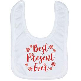Baby Bib - Best Present Ever