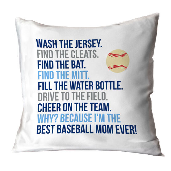Baseball Throw Pillow - Because I'm The Best Mom Ever