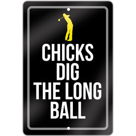 "Golf Aluminum Room Sign (18""x12"") Chicks Dig The Long Ball"