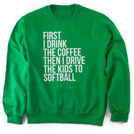 Softball Crew Neck Sweatshirt - Then I Drive The Kids To Softball