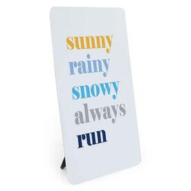 Running Desk Art - Run Mantra (Weather)
