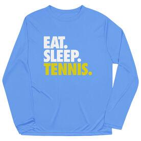 Tennis Long Sleeve Performance Tee - Eat. Sleep. Tennis.