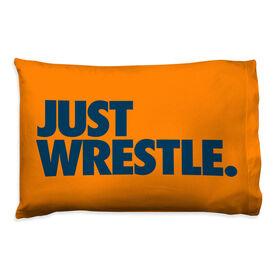 Wrestling Pillowcase - Just Wrestle