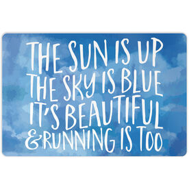"""Running 18"""" X 12"""" Aluminum Room Sign - The Sun Is Up"""