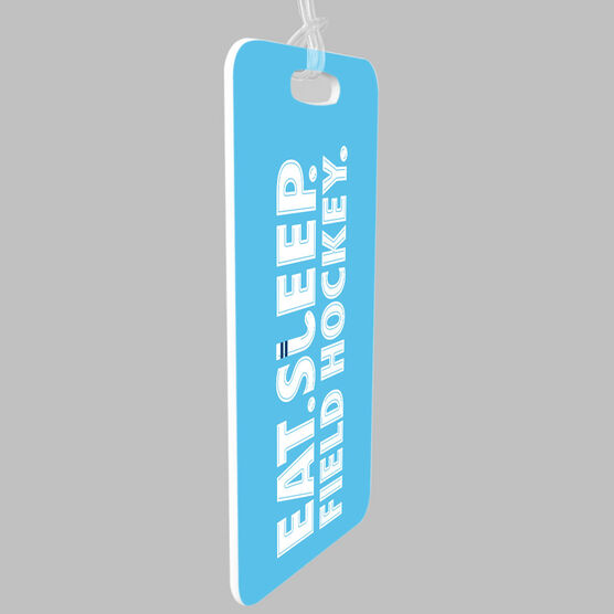 Field Hockey Bag/Luggage Tag - Eat Sleep Field Hockey