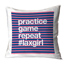 Girls Lacrosse Throw Pillow - Practice Game Repeat