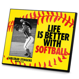 Softball Photo Frame Life is Better