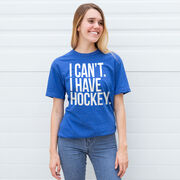 Hockey Short Sleeve T-Shirt - I Can't. I Have Hockey