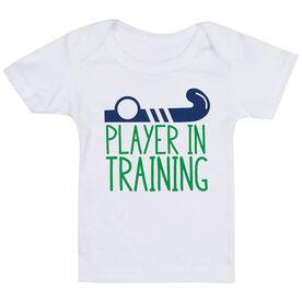 Field Hockey Baby T-Shirt - Player In Training
