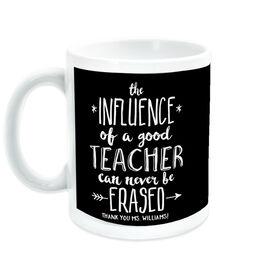 Teacher Coffee Mug - Never Be Erased