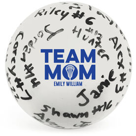 Guys Lacrosse Ball - Team Mom Autograph