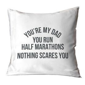 Running Throw Pillow - You're My Dad You Run Half Marathons