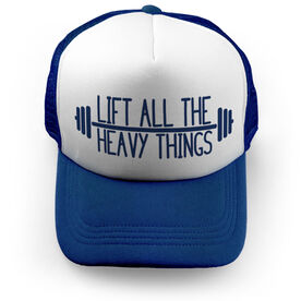 Cross Training Trucker Hat - Lift All The Heavy Things