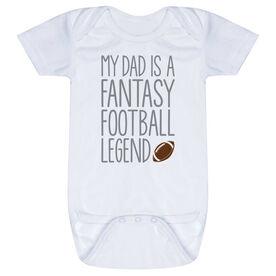Football Baby One-Piece - My Dad Is A Fantasy Football Legend