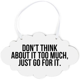 Cloud Sign - Don't Think