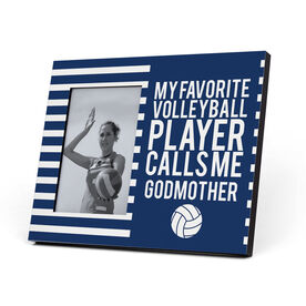 Volleyball Photo Frame - Custom My Favorite Player Calls Me