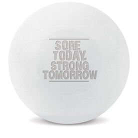 Custom Engraved Trigger Point Massage Therapy Ball Sore Today Strong Tomorrow