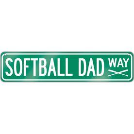 "Softball Aluminum Room Sign Softball Dad Way (4""x18"")"