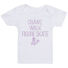 Figure Skating Baby T-Shirt - Crawl Walk Figure Skate