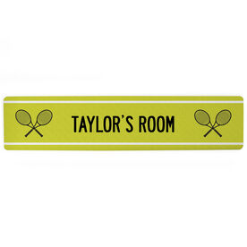 "Tennis Aluminum Room Sign - Your Room Tennis (4""x18"")"
