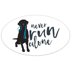Never Run Alone Oval Car Magnet