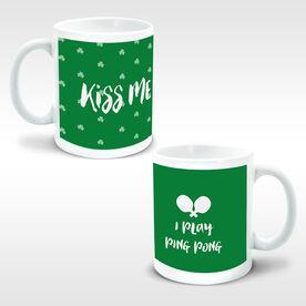 Ping Pong Coffee Mug Kiss Me I Play