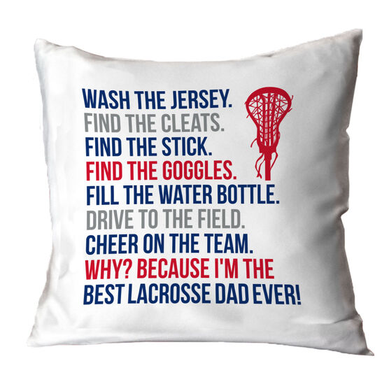 Girls Lacrosse Throw Pillow - Because I'm The Best Dad Ever