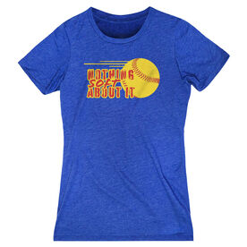 Softball Women's Everyday Tee - Nothing Soft About It