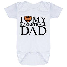 Basketball Baby One-Piece - I Love My Basketball Dad