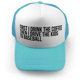 Baseball Trucker Hat - Then I Drive The Kids To Baseball